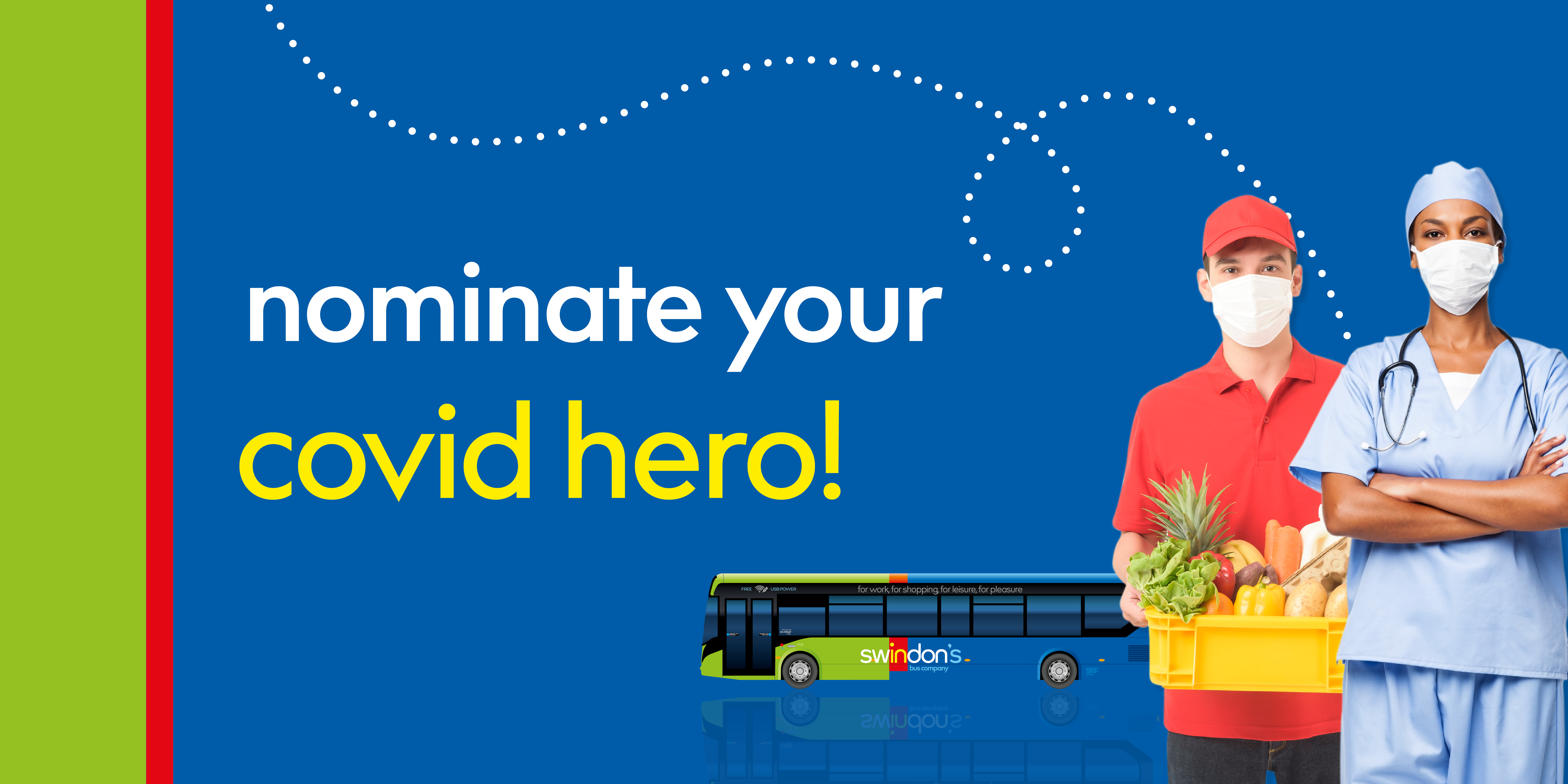 Image of a Swindon bus with a nurse and food delivery personnel with text reading, 'nominate your covid hero!'