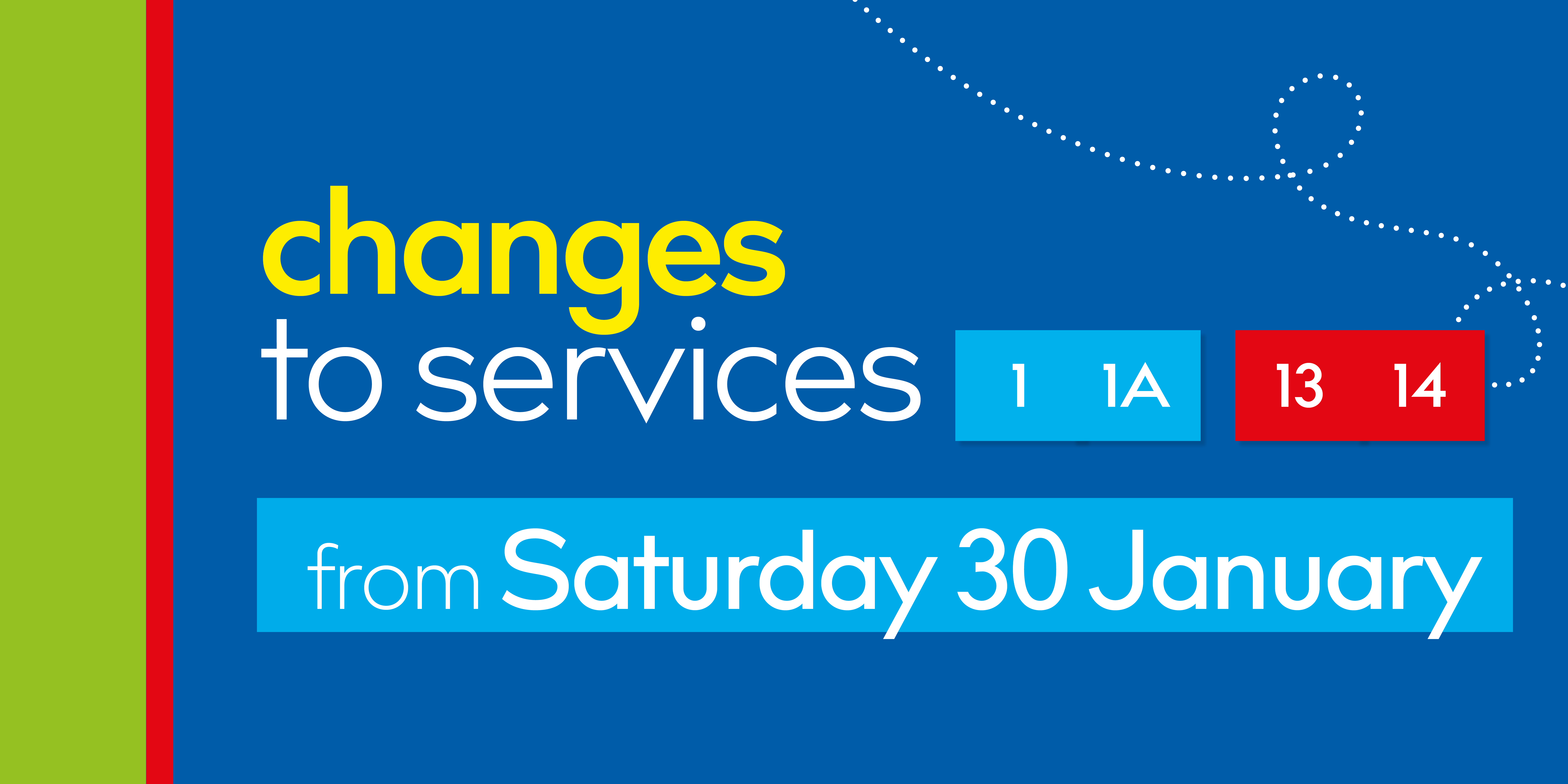 Changes to services 1/1A & 13/14
